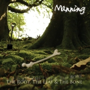 Manning - The Root, the Leaf & the Bone