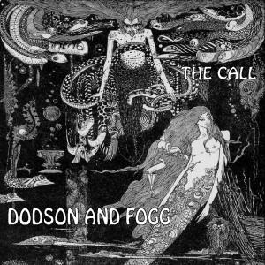 Dodson & Fogg The Call